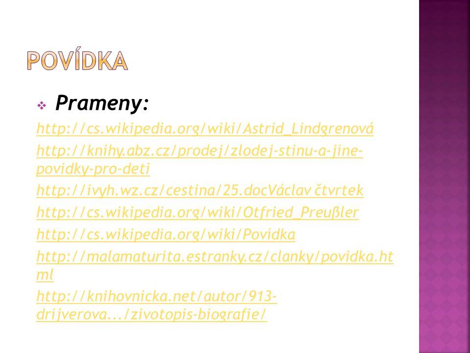 Povídka Prameny: http://cs.wikipedia.org/wiki/Astrid_Lindgrenová