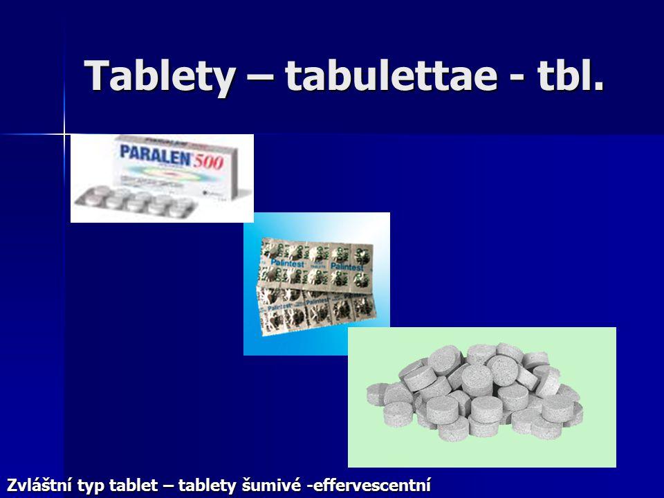 Tablety – tabulettae - tbl.