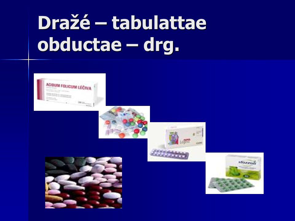 Dražé – tabulattae obductae – drg.