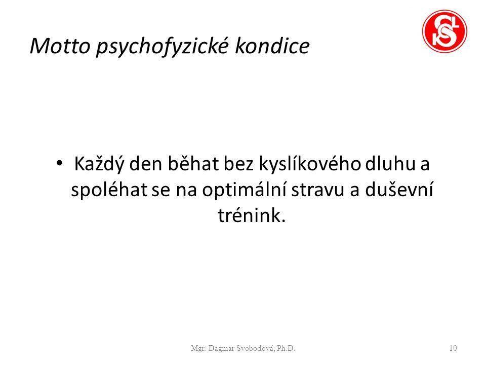 Motto psychofyzické kondice
