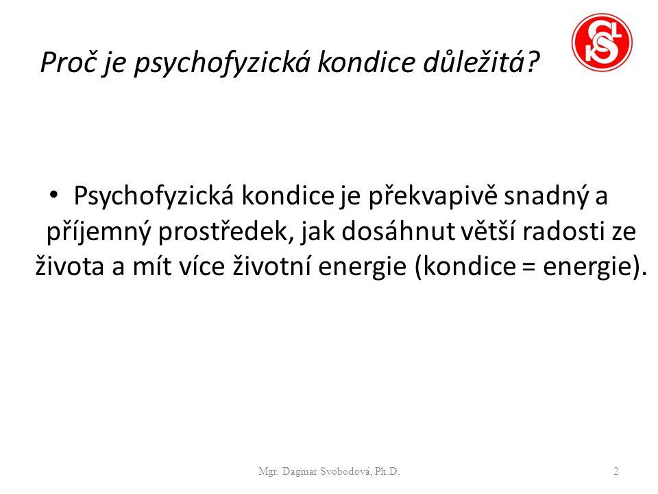 Proč je psychofyzická kondice důležitá