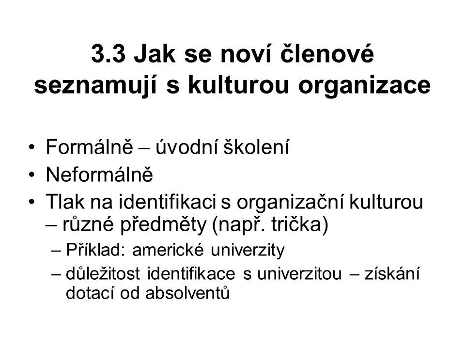 3.3 Jak se noví členové seznamují s kulturou organizace