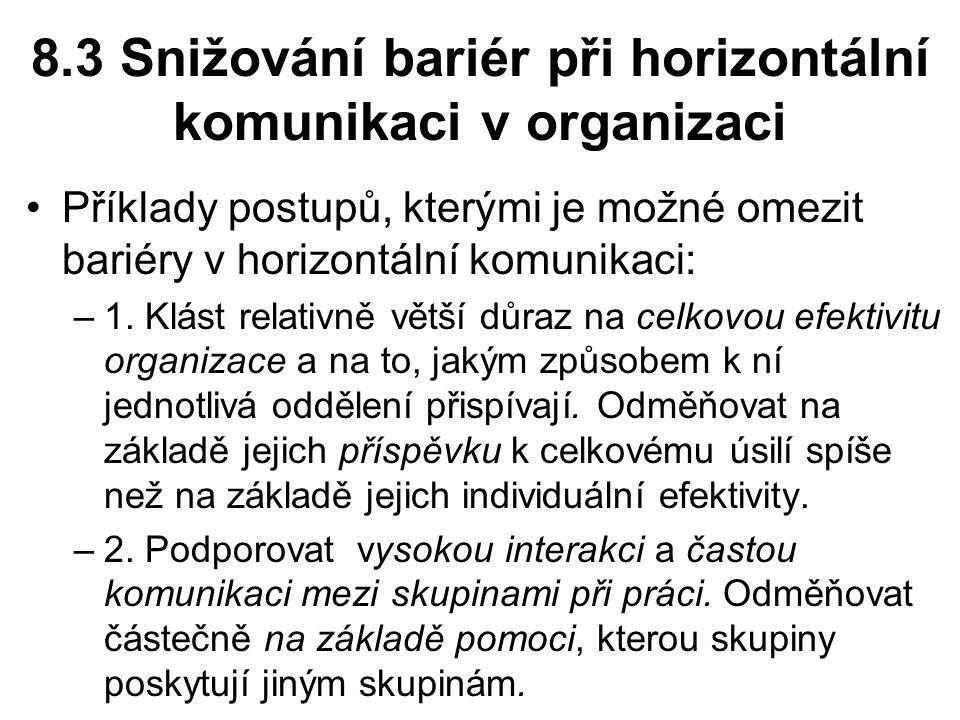 8.3 Snižování bariér při horizontální komunikaci v organizaci