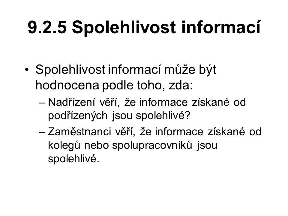 9.2.5 Spolehlivost informací