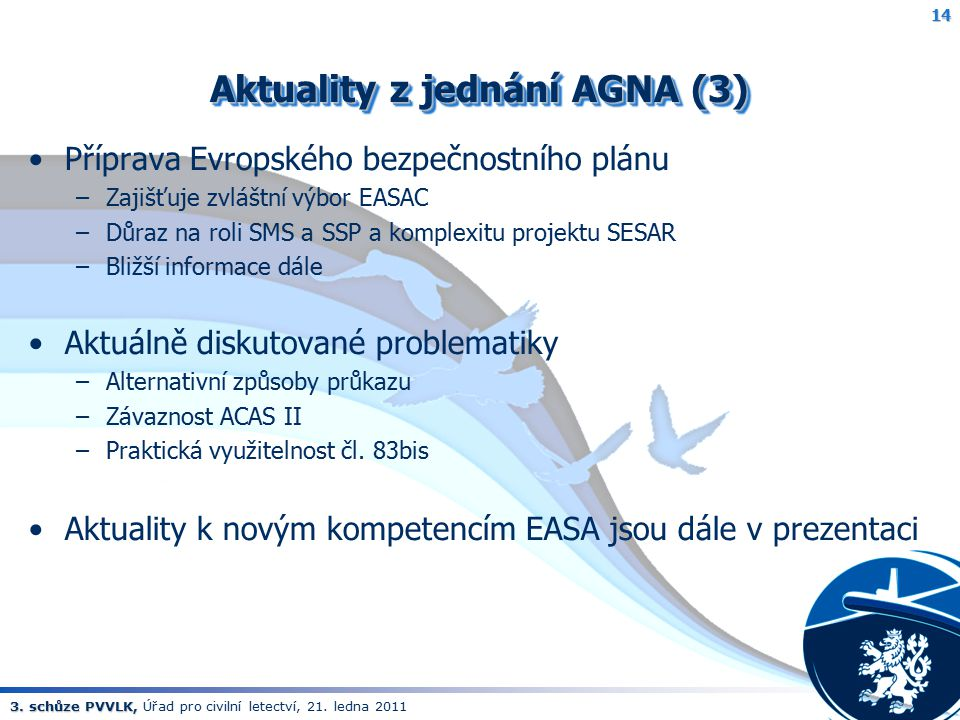 Aktuality z jednání AGNA (3)
