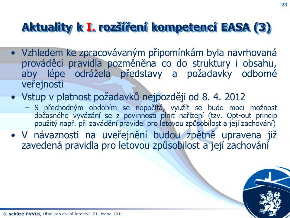 Aktuality k I. rozšíření kompetencí EASA (3)