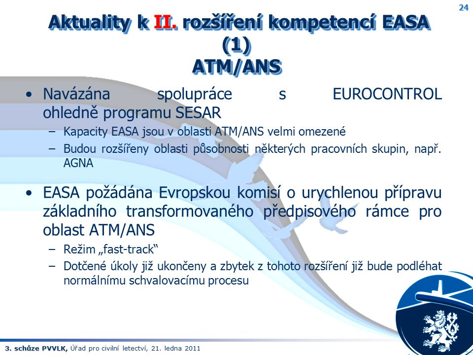 Aktuality k II. rozšíření kompetencí EASA (1) ATM/ANS