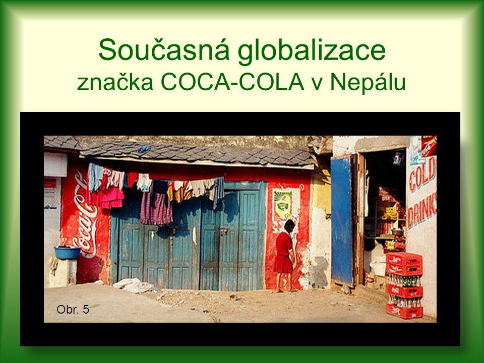 Současná globalizace značka COCA-COLA v Nepálu