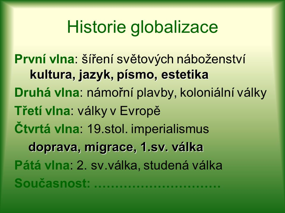 Historie globalizace