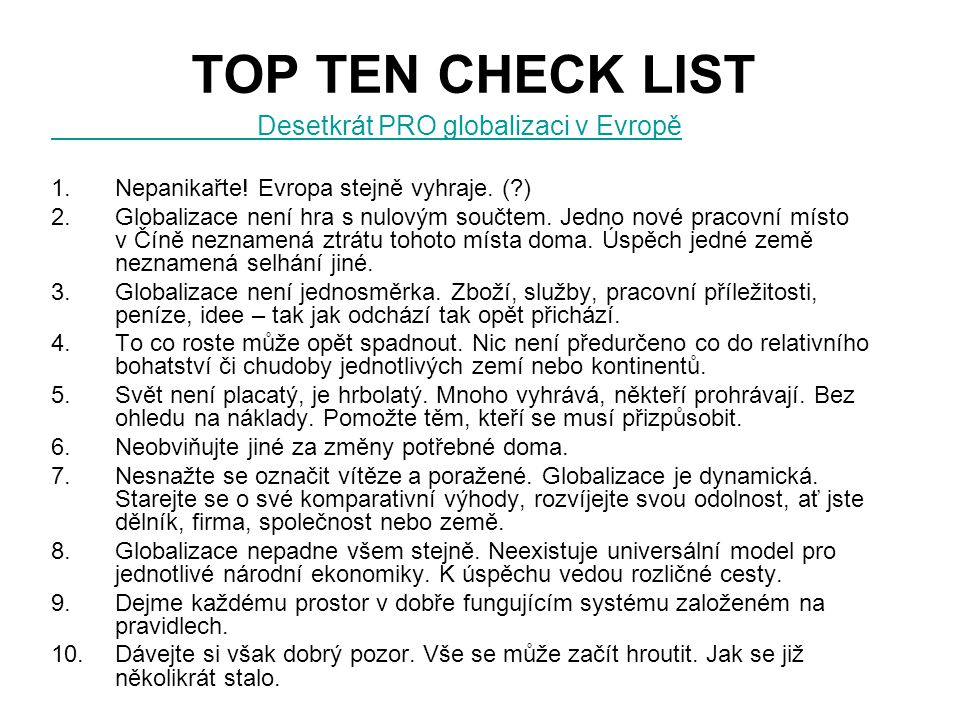 TOP TEN CHECK LIST Desetkrát PRO globalizaci v Evropě