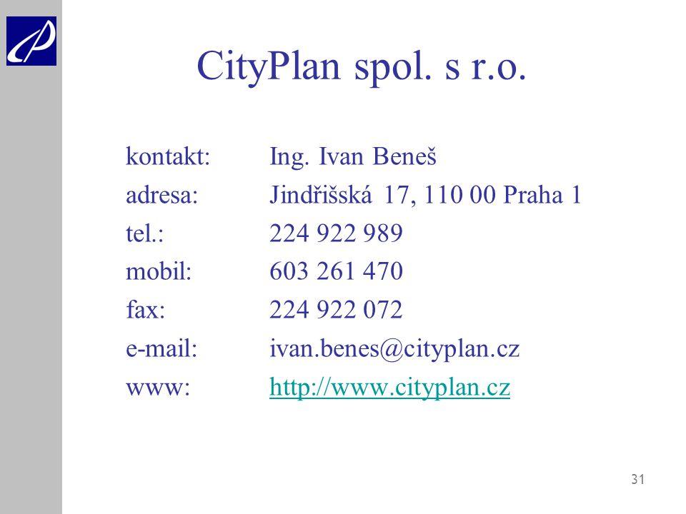 CityPlan spol. s r.o. kontakt: Ing. Ivan Beneš