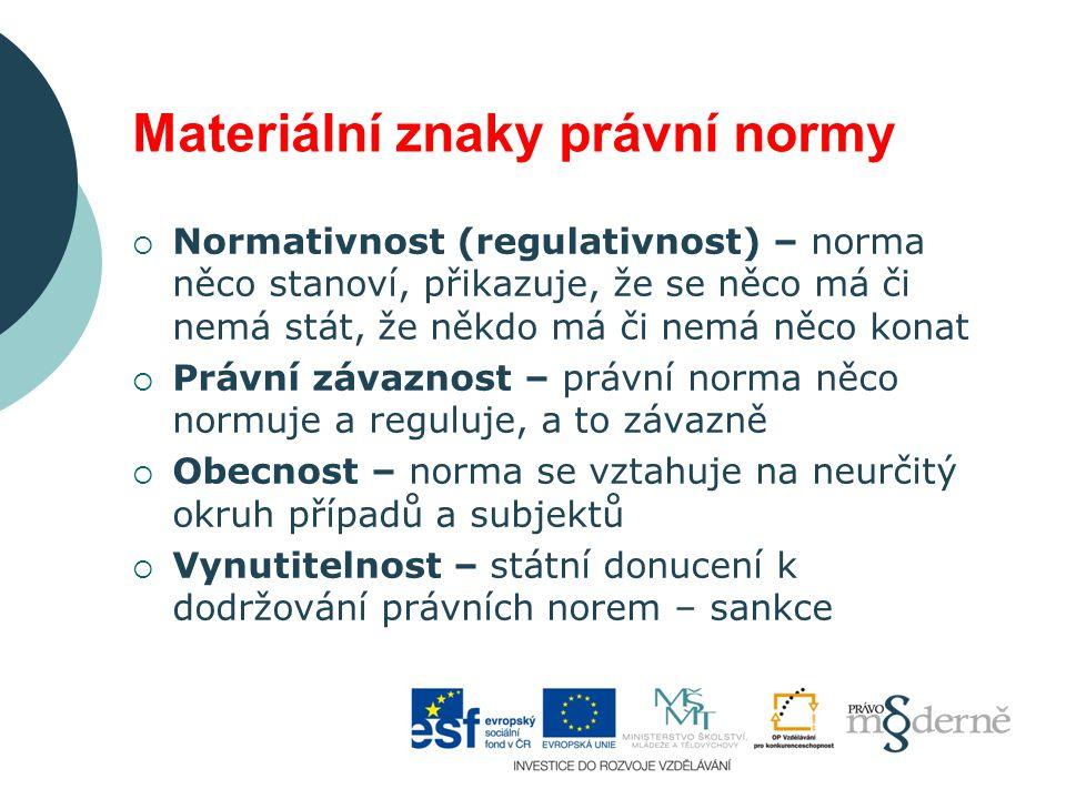 Materiální znaky právní normy