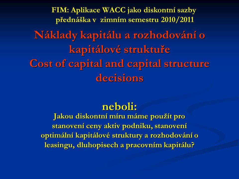 FIM: Aplikace WACC jako diskontní sazby
