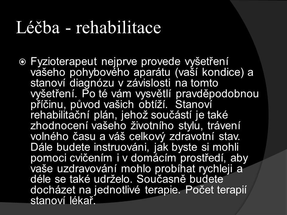 Léčba - rehabilitace