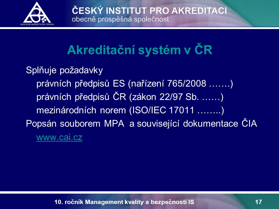 Akreditační systém v ČR