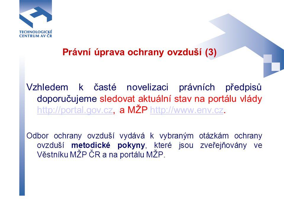 Právní úprava ochrany ovzduší (3)