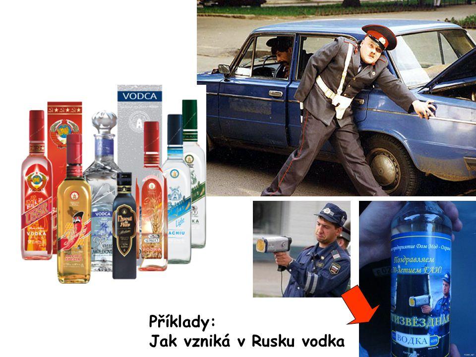Příklady: Jak vzniká v Rusku vodka