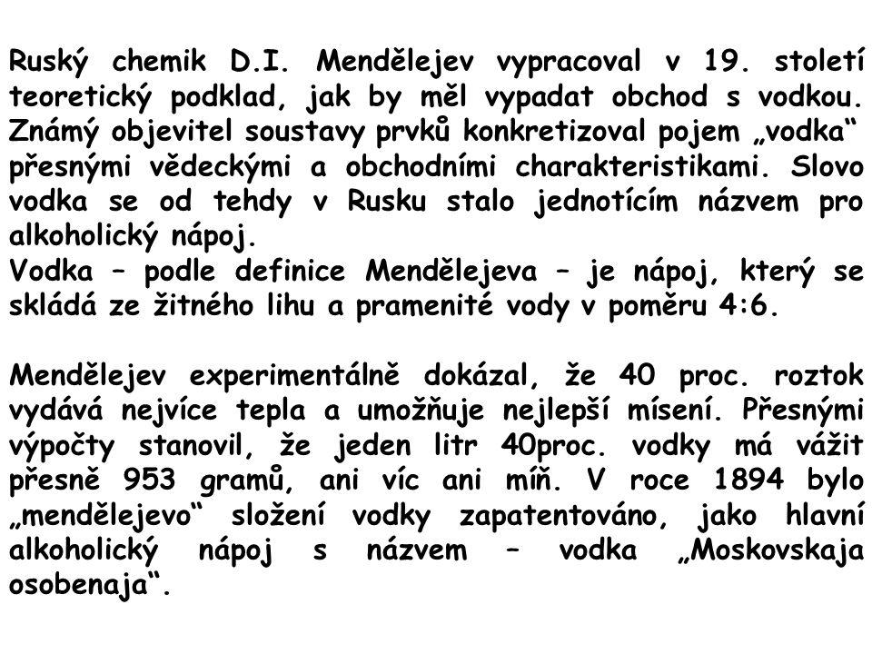 Ruský chemik D. I. Mendělejev vypracoval v 19