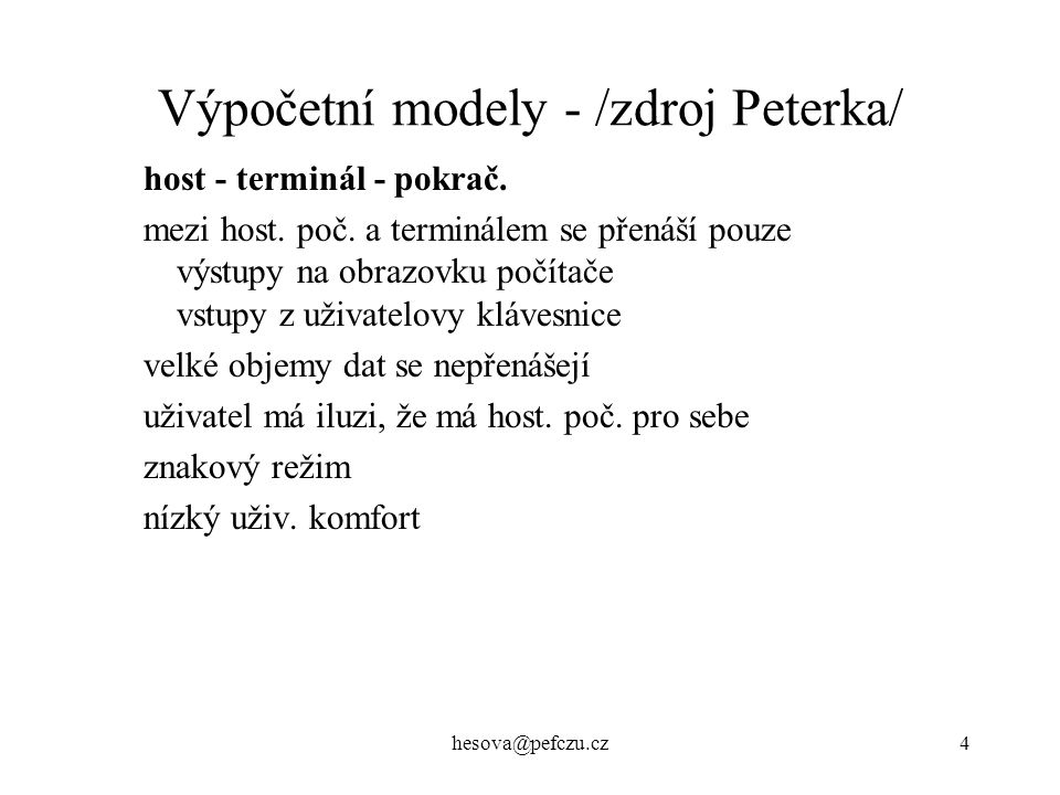 Výpočetní modely - /zdroj Peterka/