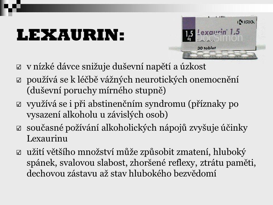 LEXAURIN: v nízké dávce snižuje duševní napětí a úzkost