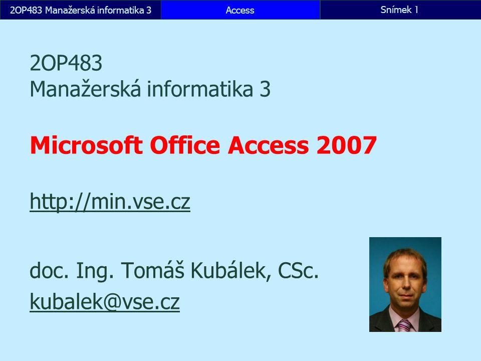 2OP483 Manažerská informatika 32OP483 Manažerská informatika 3