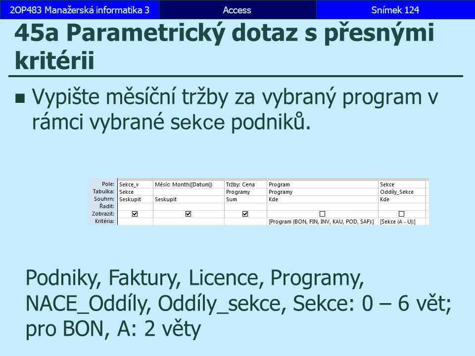 45a Parametrický dotaz s přesnými kritérii