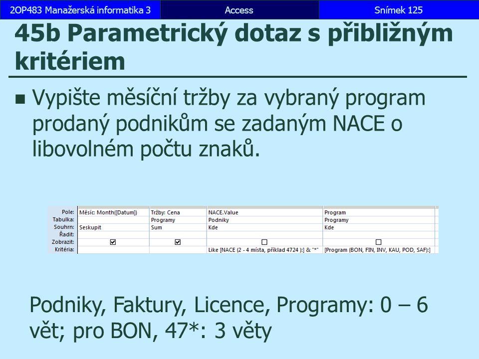 45b Parametrický dotaz s přibližným kritériem