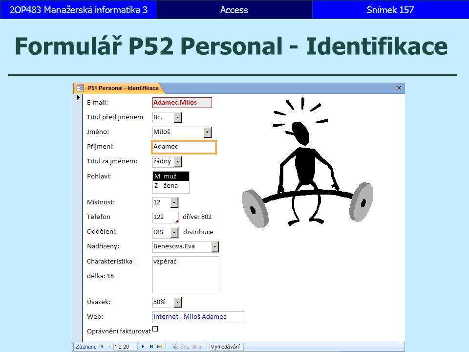 Formulář P52 Personal - Identifikace