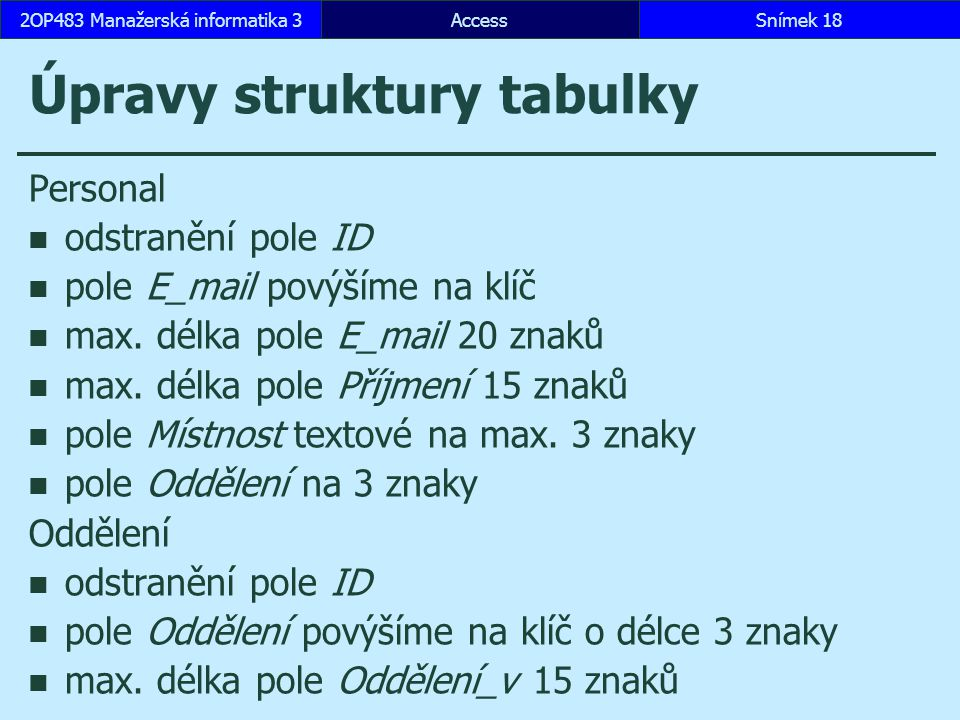 Úpravy struktury tabulky