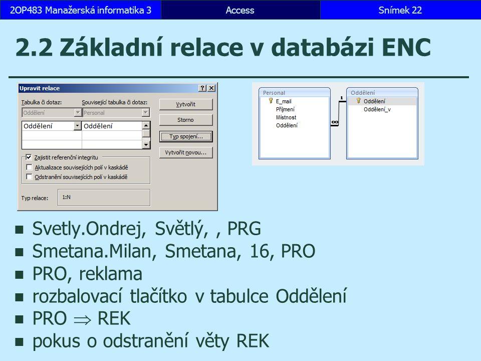 2.2 Základní relace v databázi ENC