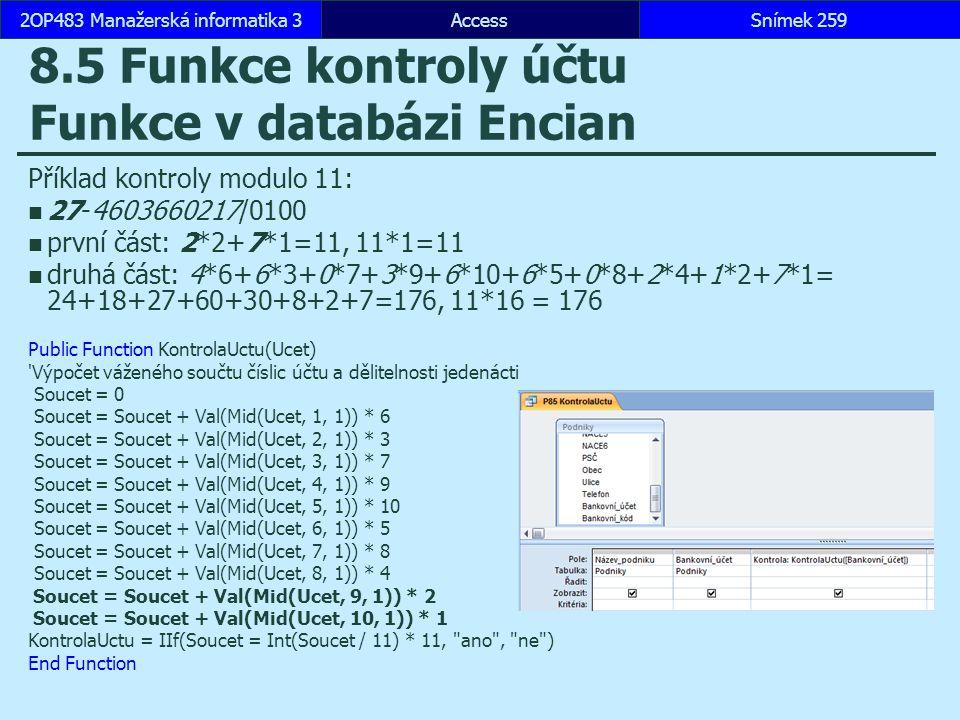 8.5 Funkce kontroly účtu Funkce v databázi Encian