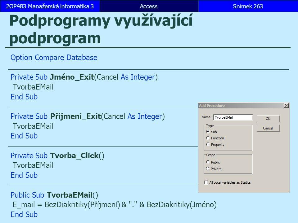 Podprogramy využívající podprogram
