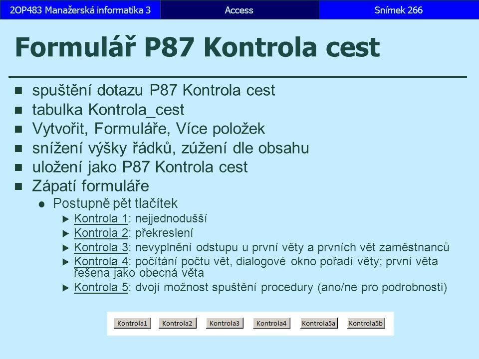 Formulář P87 Kontrola cest
