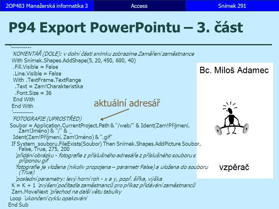 P94 Export PowerPointu – 3. část