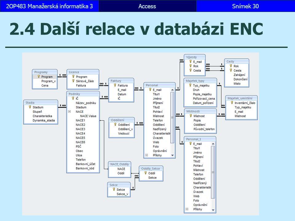 2.4 Další relace v databázi ENC