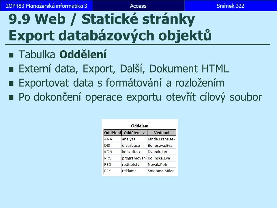 9.9 Web / Statické stránky Export databázových objektů