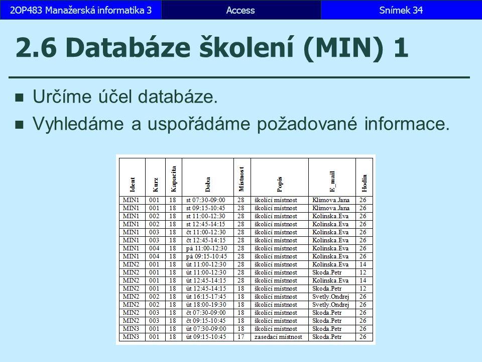 2.6 Databáze školení (MIN) 1