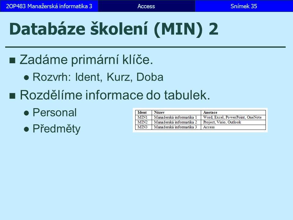 Databáze školení (MIN) 2