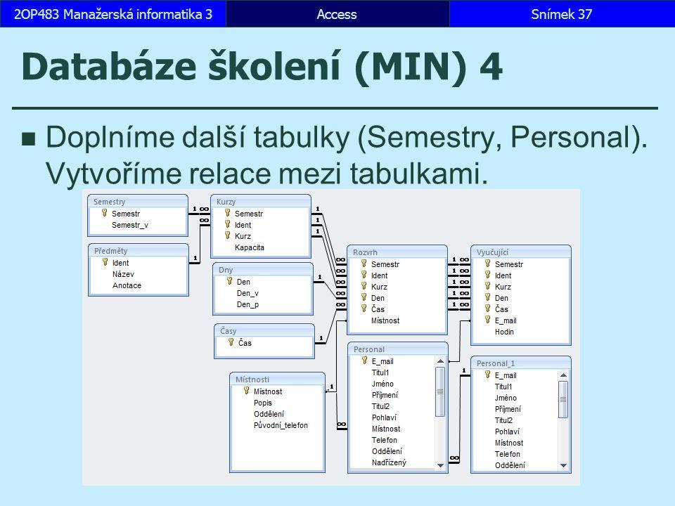 Databáze školení (MIN) 4