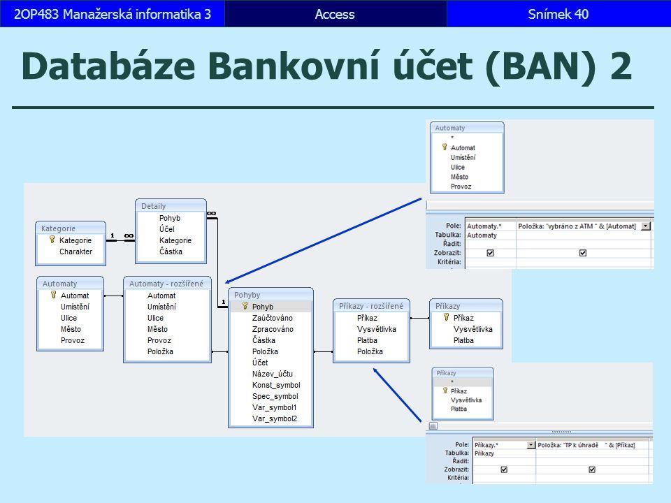 Databáze Bankovní účet (BAN) 2
