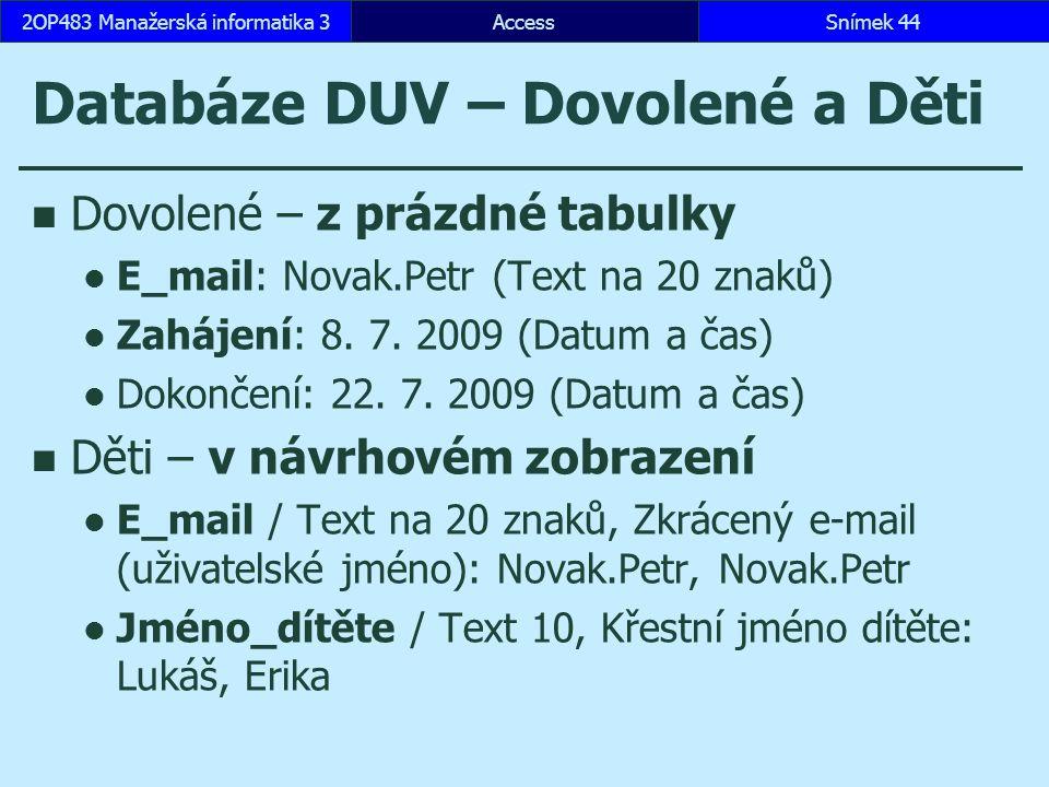 Databáze DUV – Dovolené a Děti