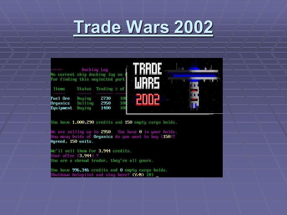 Trade Wars 2002