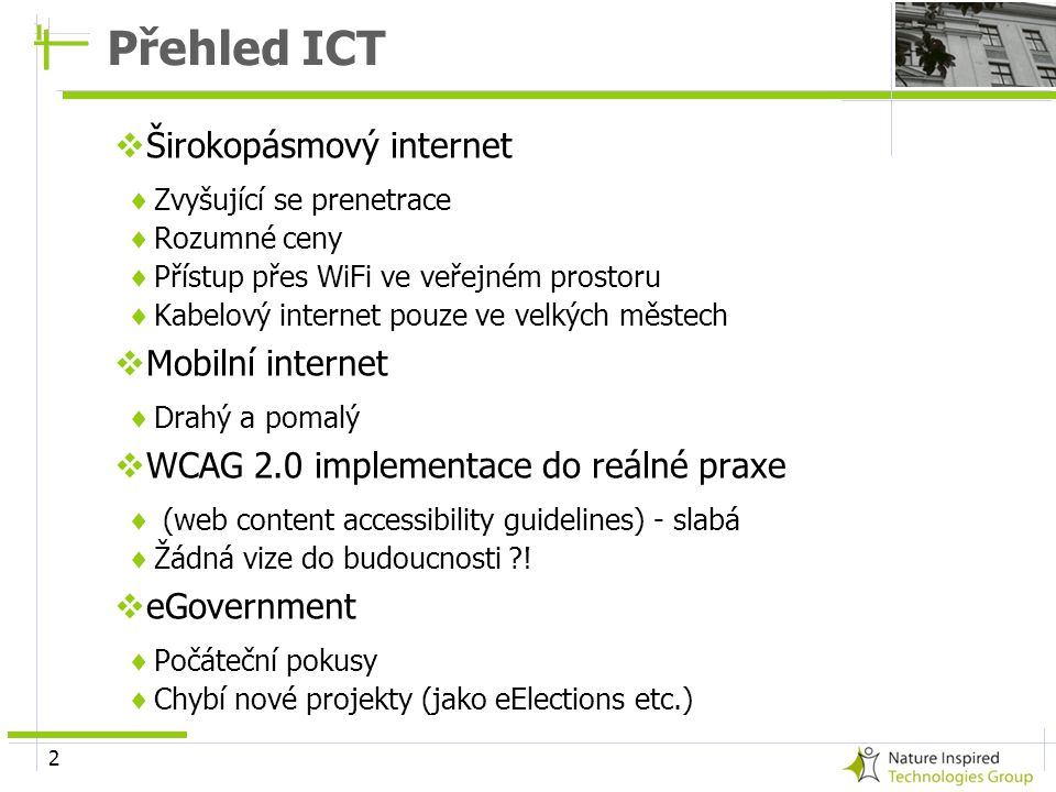 Přehled ICT Širokopásmový internet Mobilní internet
