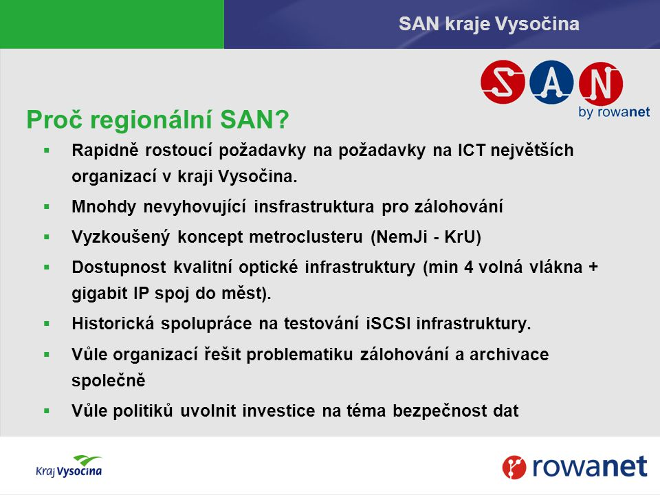 Proč regionální SAN SAN kraje Vysočina