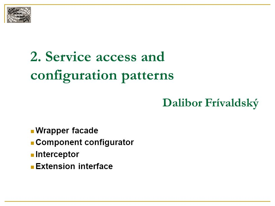 2. Service access and configuration patterns