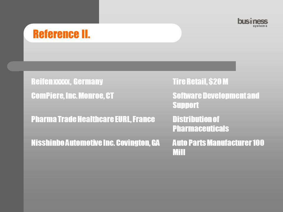Reference II. Reifen xxxxx, Germany Tire Retail, $20 M