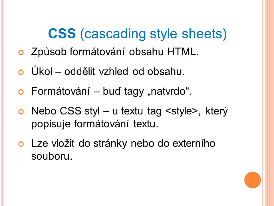 CSS (cascading style sheets)