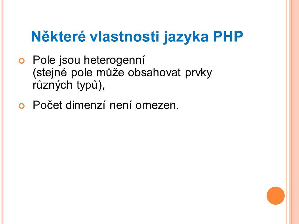 Některé vlastnosti jazyka PHP