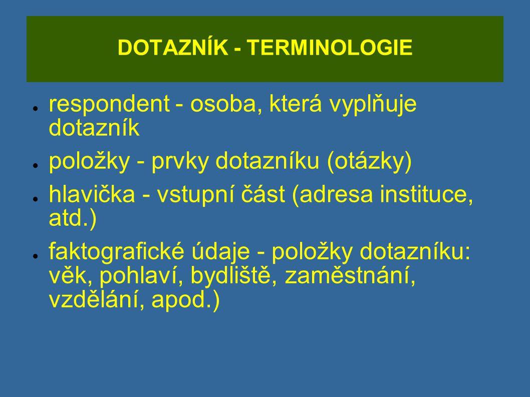 DOTAZNÍK - TERMINOLOGIE