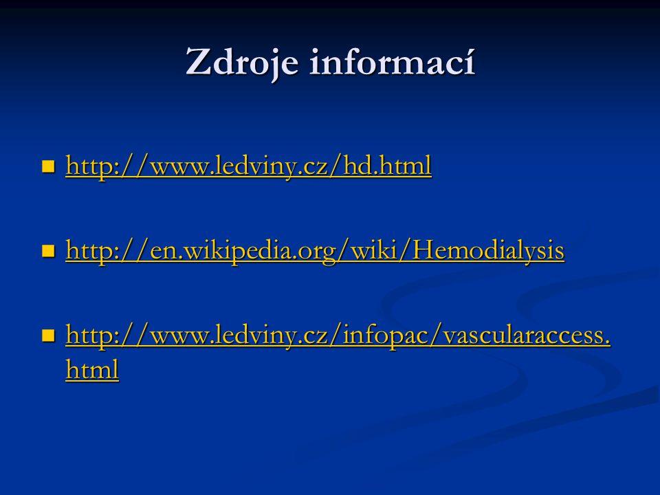 Zdroje informací http://www.ledviny.cz/hd.html